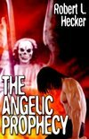 The Angelic Prophecy (ebook)