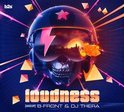 Loudness - Mixed By B-Front & DJ Thera