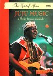 Spirit Of Juju Music