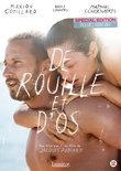 De Rouille Et D'Os