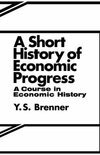 A Short History of Economic Progress
