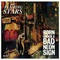 Born Under A Bad Neon Sig