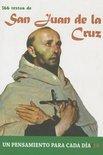 San Juan de La Cruz: 366 Textos. Un Pensamiento Para Cada Dia.