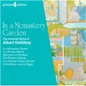 Phase 4 Stereo - In a Monastery Garden - Albert Ketelby