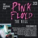 Top Musicians Play: Pink Floyd The Wall