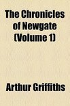 The Chronicles of Newgate (Volume 1)