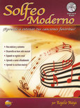 Solfeo Moderno: Aprende a Entonar Tus Canciones Favoritas! (Spanish Language Edition), Book & CD