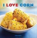 I Love Corn