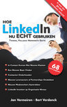 Hoe LinkedIn nu ECHT gebruiken