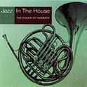 Jazz In The House 7: The Sound Of Summer