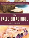 The Paleo Bread Bible