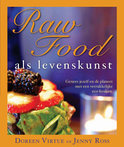 Raw food als levens kunst