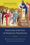 Language for God in Patristic Tradition