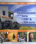 Bewuster & Beter Fotograferen  Met De Sony Alfa-Dslr