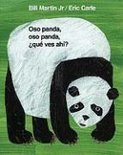 Oso Panda, Oso Panda, Que Ves Ahi? = Panda Bear, Panda Bear, What Do You See?