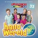 Kinderen Voor Kinderen - Deel 33: Hallo Wereld