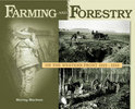 Farming And Forestry On The Western Front, 1915-1919