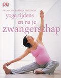 Yoga tijdens en na je zwangerschap