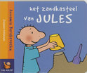 Dag Jules ! / Het zandkasteel van Jules