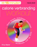 15 Minuten / Calorie Verbranding Work-Out + Dvd