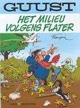 Guust Flater: 001 Het milieu volgens Flater