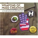 Weapons Of Mass Creation3