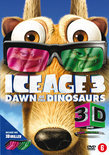 Ice Age 3: Dawn Of The Dinosaurs 3D