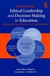 Ethical Leadership and Decision Making in Education