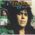 Tim Rose/Love, A Kind Of Hate Story