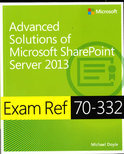 Advanced Solutions of Microsoft® SharePoint® Server 2013