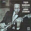 Tired Of Wandering: The Blues Of Arbee Stidham