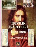 Isevilik Isaretleri (Jesus Signs)