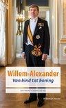 Willem-Alexander / Van kind tot koning