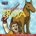 Die Schlacht um Troja - Klassische Sagen für Kinder neu erzählt