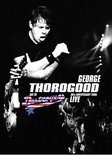 George Thorogood - 30th Anniversary Tour (Live)