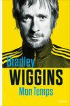 Bradley Wiggins - Mon temps