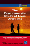 The Psychoanalytic Study of Lives Over Time
