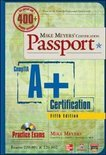 Mike Meyers' CompTIA A+ Certification Passport (Exams 220-801 & 220-802)