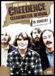 Creedence Clearwater Revival - In Sound And Vision (Live)