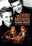 Everly Brothers - The Reunion Concert