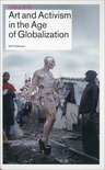 Reflect / 8 Art and Activism in the Age of Globalisation