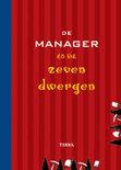 De Manager En De Zeven Dwergen