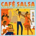 Cafe Salsa Hot Rhythms And Latin Sp