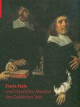 Frans Hals Und Haarlems Meister Der Goldenen Zeit