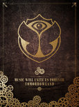 Tomorrowland 2014: Music Will Unite Us Forever