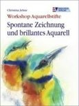 Workshop Aquarellstifte. Spontane Zeichnung und brillantes Aquarell