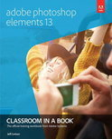 Adobe Photoshop Elements 13 Classroom in a Book
