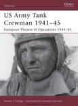 US Army Tank Crewmen 1941-45: European Theater of Operations (ETO) 1944-45