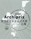 Archiprix International Shanghai / 2007