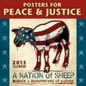Posters for Peace & Justice Calendar: A Nation of Sheep Begets a Government of Wolves